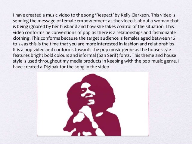 I have created a music video to the song 'Respect' by Kelly Clarkson. This video is sending the message of female empowerm...
