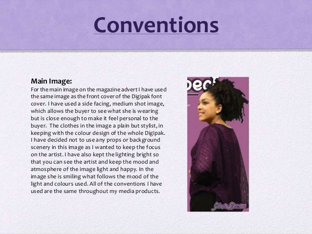 Conventions Main Image: For the main image on the magazine advert I have used the same image as the front cover of the Dig...