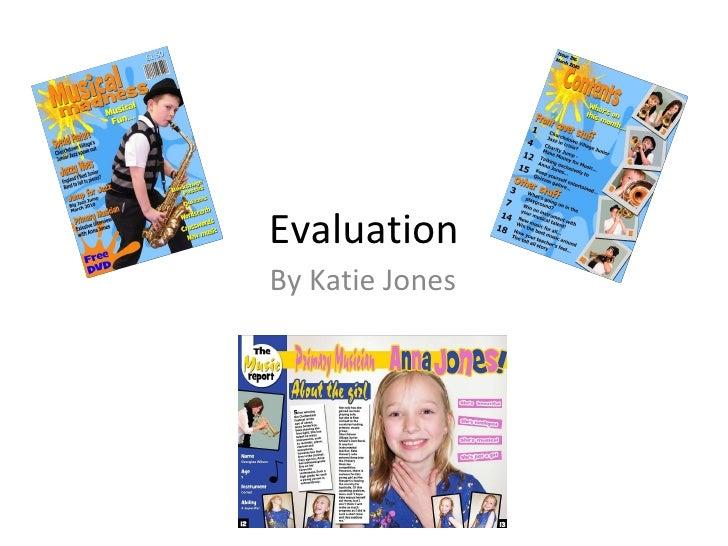 Evaluation By Katie Jones
