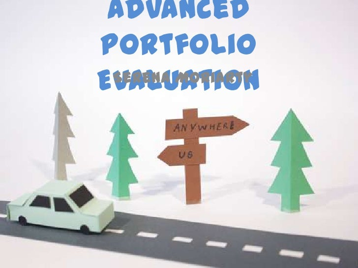 AdvancedportfolioEvaluation Serena Moriarty