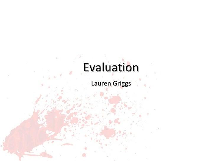 Evaluation Lauren Griggs