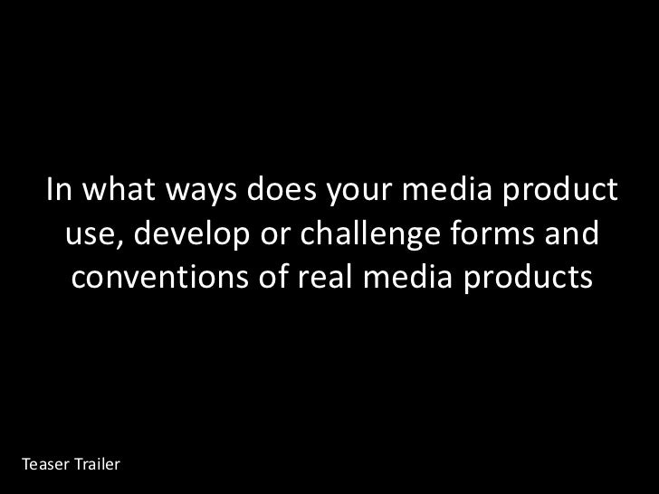 In what ways does your media product use, develop or challenge forms and conventions of real media products<br />Chris Wea...