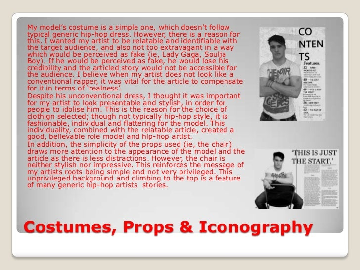 Costumes, Props & Iconography<br />My model's costume is a simple one, which doesn't follow typical generic hip-hop dress....