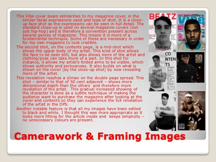 Camerawork & Framing Images<br />This Vibe cover bears similarities to my magazine cover, in the similar facial expression...