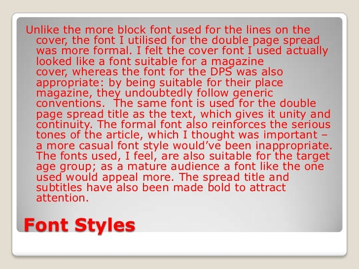 Font Styles<br />Unlike the more block font used for the lines on the cover, the font I utilised for the double page sprea...