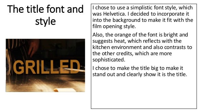 The title font and style I chose to use a simplistic font style, which was Helvetica. I decided to incorporate it into the...