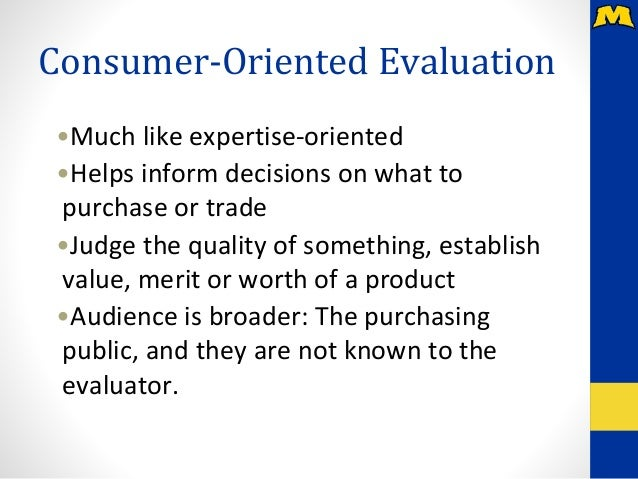 expertise consumer oriented  program oriented evaluation approac