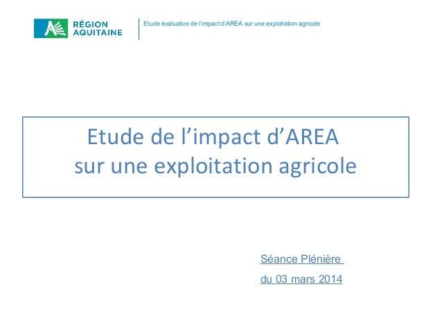 Etude évaluative de l'impact d'AREA sur une exploitation agricole  Etude de l'impact d'AREA sur une exploitation agricole ...