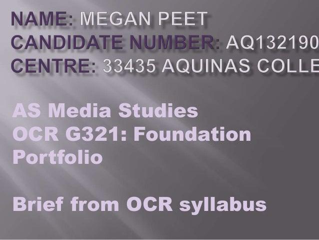 AS Media Studies OCR G321: Foundation Portfolio  Brief from OCR syllabus