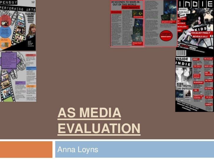 AS Media evaluation<br />Anna Loyns <br />