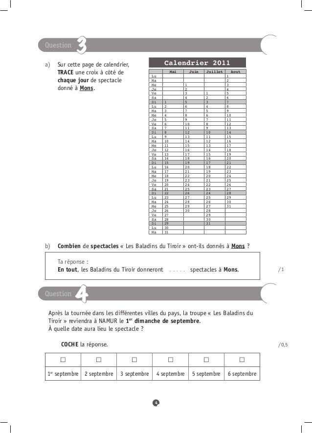Question            3a) Sur cette page de calendrier,               Calendrier 2011   TRACE une croix à côté de       ...