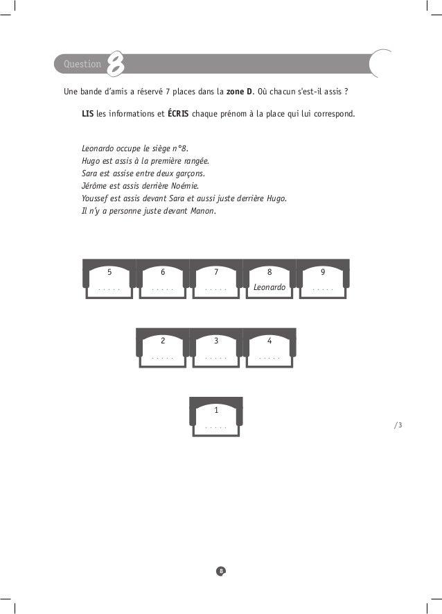 Question            8Une bande d'amis a réservé 7 places dans la zone D. Où chacun sest-il assis ? LIS les informations...