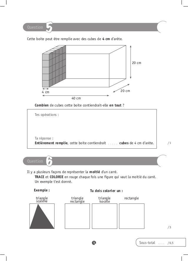 Question           5Cette boite peut être remplie avec des cubes de 4 cm darête.                                          ...