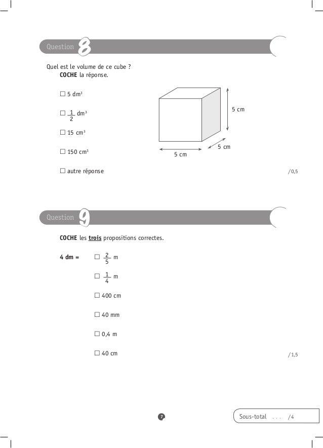 Question           8Quel est le volume de ce cube ? COCHE la réponse. dm3  5                                       ...