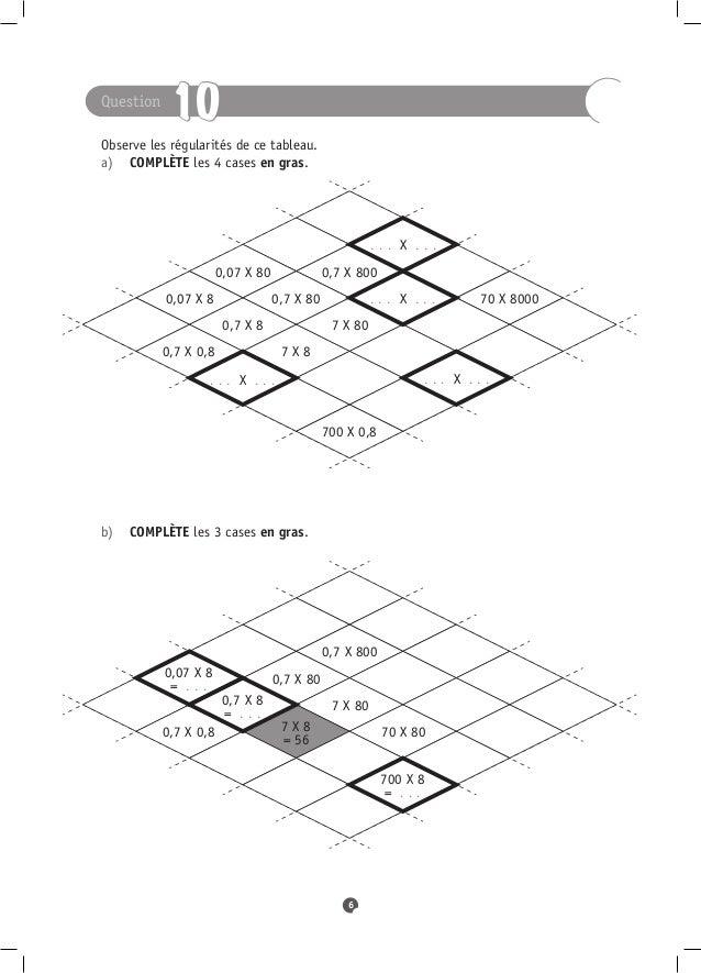 Question            10Observe les régularités de ce tableau.a) COMPLÈTE les 4 cases en gras.                           ...