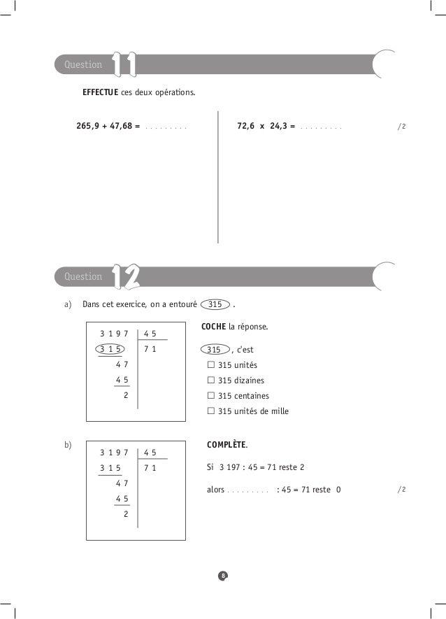 Question            11   EFFECTUE ces deux opérations.   265,9 + 47,68 =   . . . . . . .. .   72,6 x 24,3 =   ...