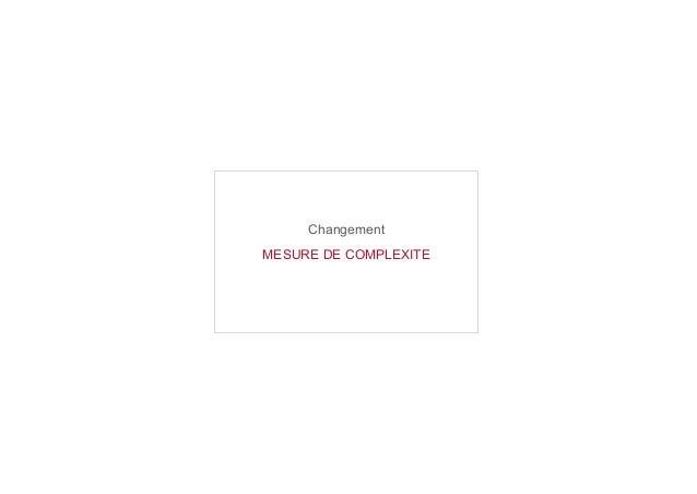 Changement MESURE DE COMPLEXITE