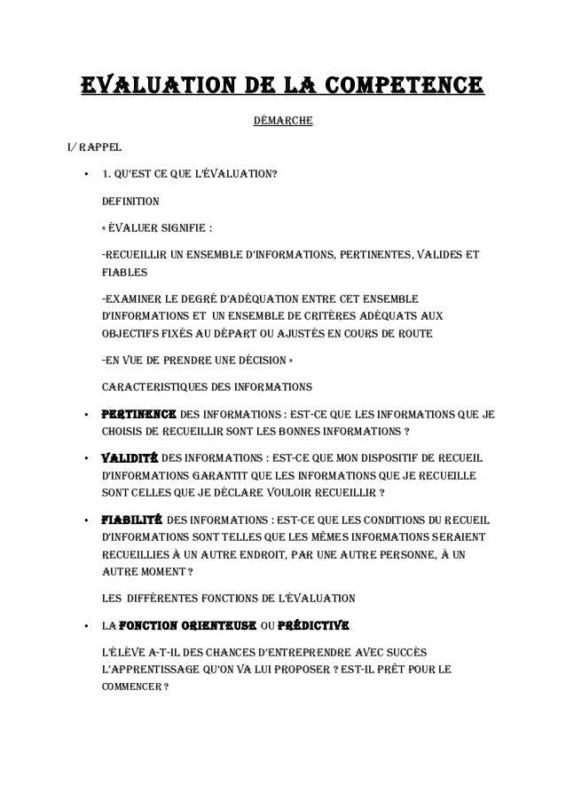 EVALUATION DE LA COMPETENCE DéMArChE I/ rAPPEL • 1. QU'EsT CE QUE L'éVALUATION? DEFINITION « éVALUEr sIgNIFIE : -rECUEILLI...