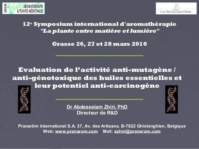 Evaluation de l'activité anti-mutagène / anti-génotoxique des huiles essentielles et leur potentiel anti-carcinogène Prana...