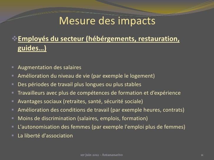 Mesure des impactsEmployés du secteur (hébérgements, restauration,  guides…) Augmentation des salaires Amélioration du ...