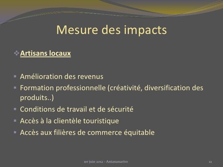 Mesure des impactsArtisans locaux Amélioration des revenus Formation professionnelle (créativité, diversification des  ...