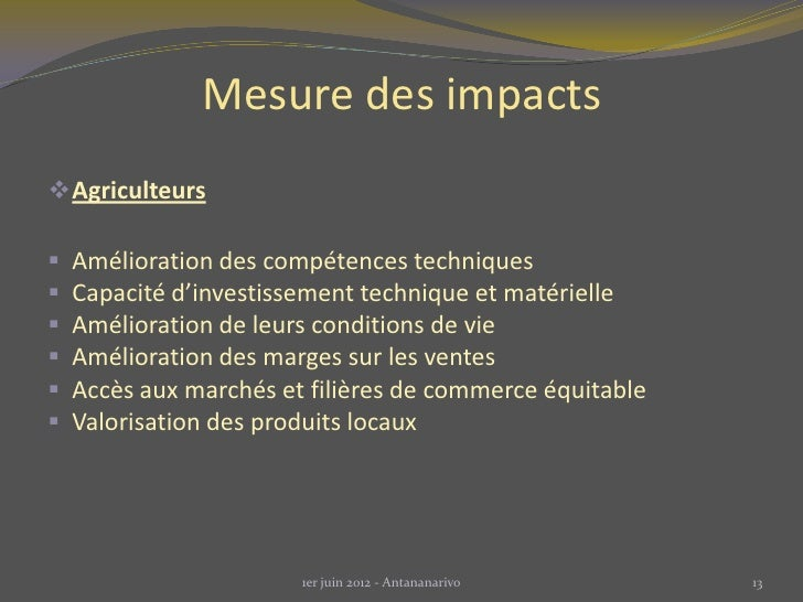 Mesure des impacts Agriculteurs   Amélioration des compétences techniques   Capacité d'investissement technique et maté...