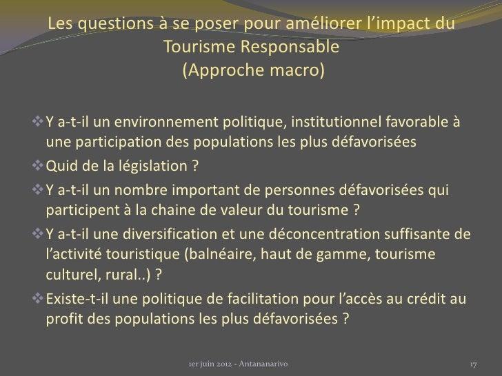 Les questions à se poser pour améliorer l'impact du                Tourisme Responsable                   (Approche macro)...