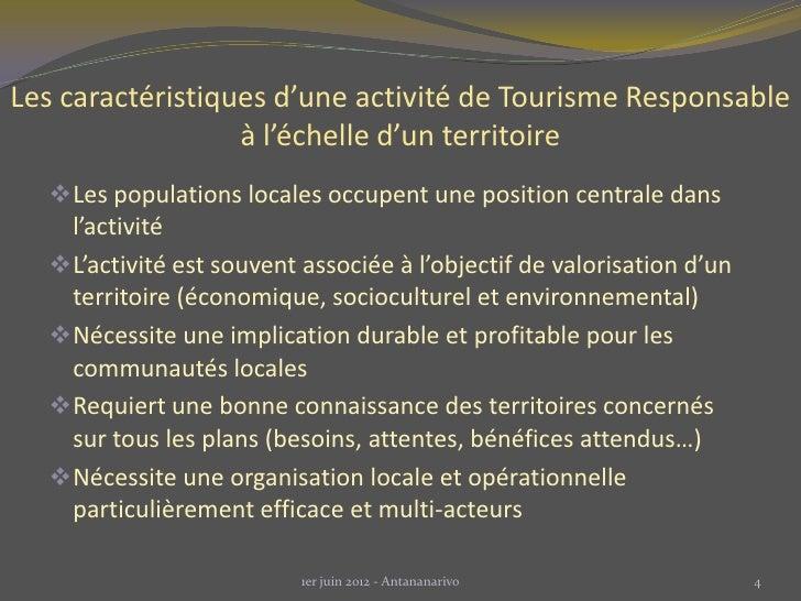 Les caractéristiques d'une activité de Tourisme Responsable                  à l'échelle d'un territoire   Les population...