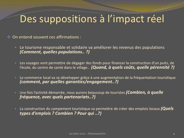 Des suppositions à l'impact réel On entend souvent ces affirmations :     Le tourisme responsable et solidaire va amélio...