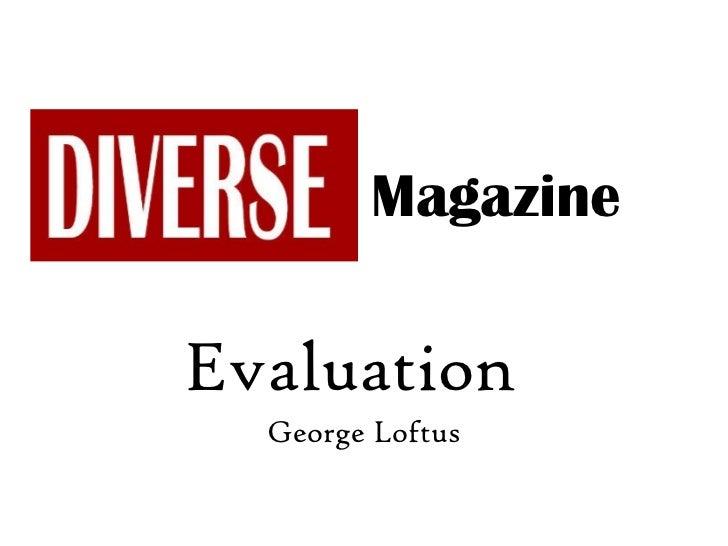 Evaluation  George Loftus Magazine