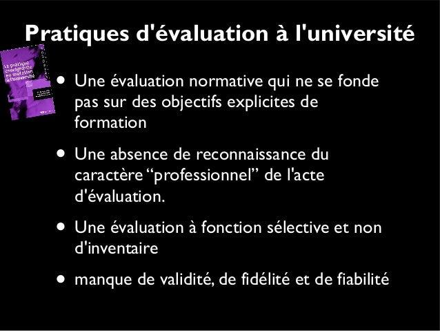 L'évaluation diagnostique L'évaluation diagnostique (ou pronostique): Envisagée en début d'apprentissage ou de formation,...