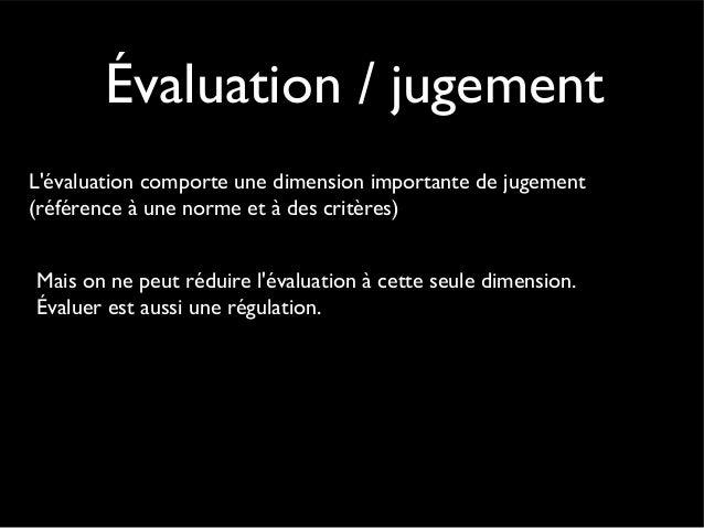 Petite histoire de l'évaluation • Le classement précède la note • le système d'évaluation français est construit pour séle...