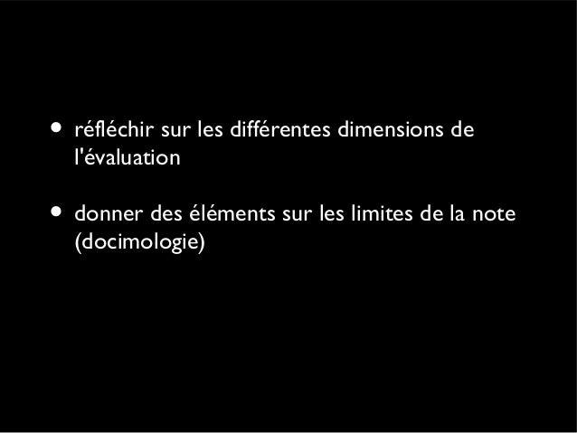 L'évaluation (sommaire) • Introduction : un sujet toujours d'actualité • L'évaluation vue par les parents, les élèves, les...