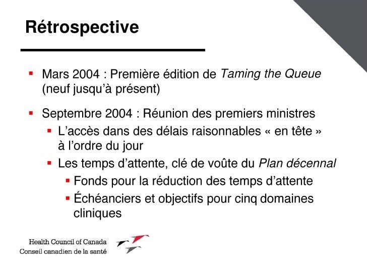 Amélioration des délais d'accès aux soins pour les Canadiens : évaluation du bilan du Canada Slide 2