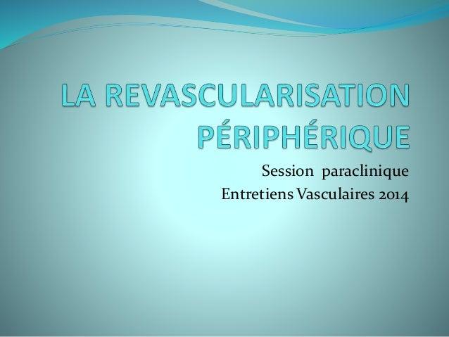 Session paraclinique Entretiens Vasculaires 2014