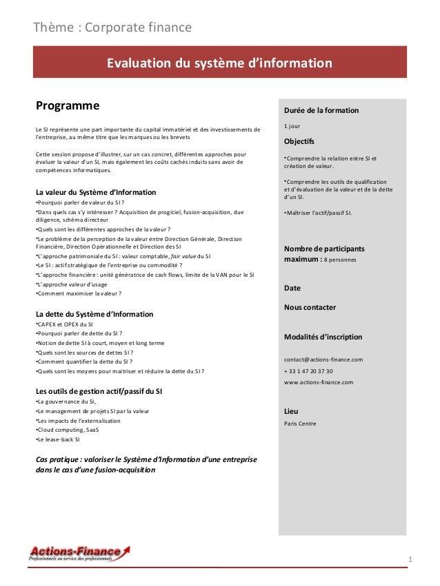 Thème : Corporate finance Evaluation du système d'information Programme Le SI représente une part importante du capital im...