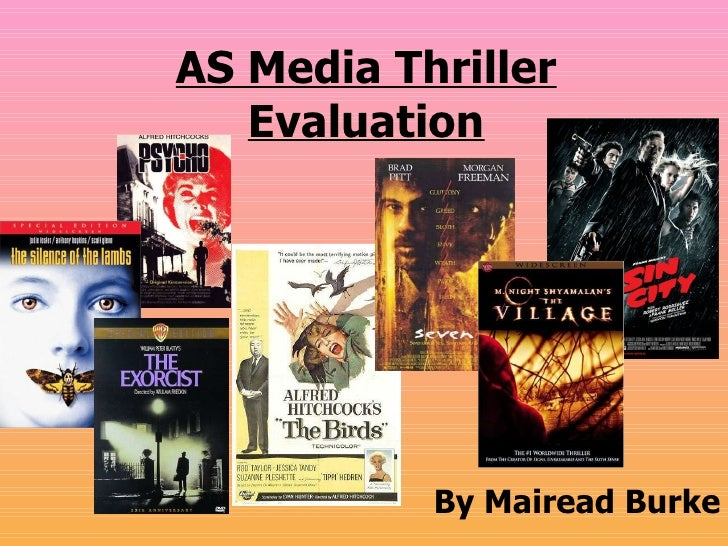 AS Media Thriller Evaluation By Mairead Burke