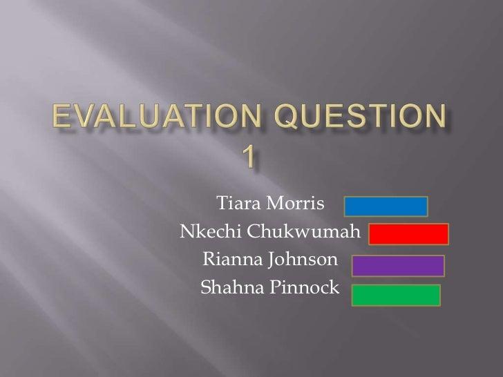 Tiara MorrisNkechi Chukwumah  Rianna Johnson Shahna Pinnock