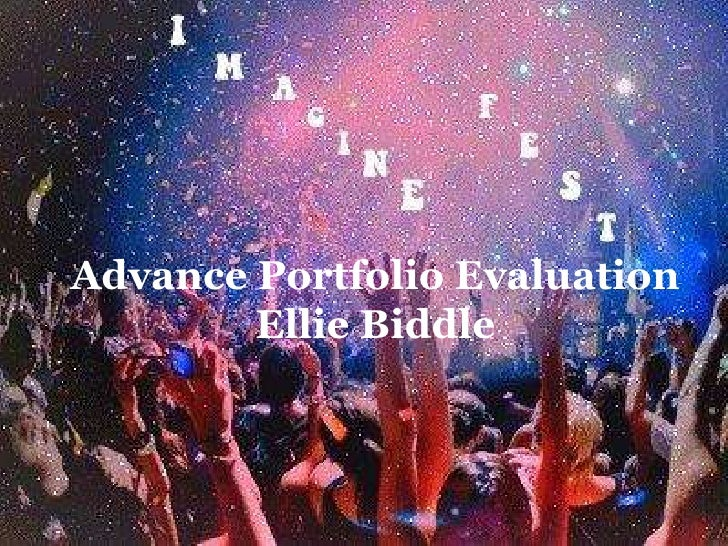 Advance Portfolio Evaluation        Ellie Biddle