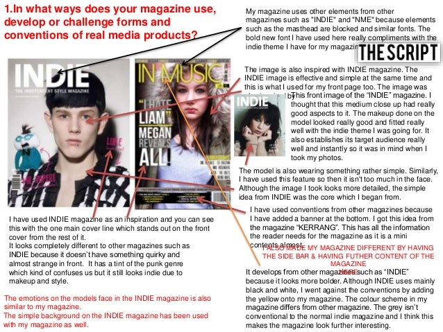 1.In what ways does your magazine use, develop or challenge forms and conventions of real media products? My magazine uses...