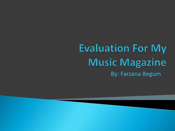 Evaluation for my music magazine