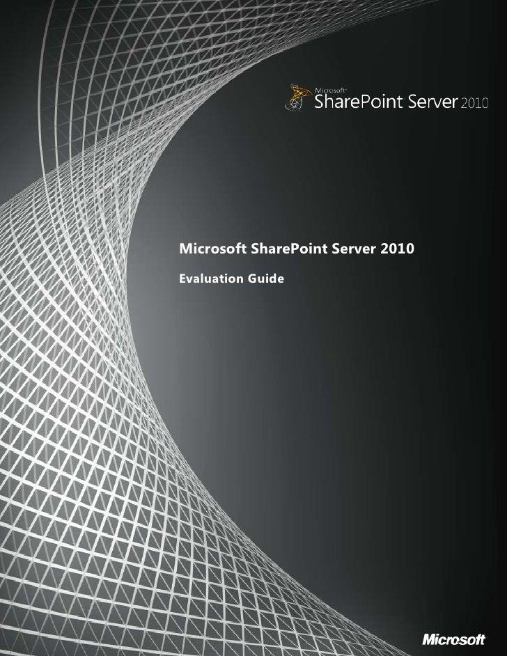 3453130346075<br />00<br />Microsoft SharePoint Server 2010<br />Evaluation Guide<br />55594255159375<br />Copyright<br />...