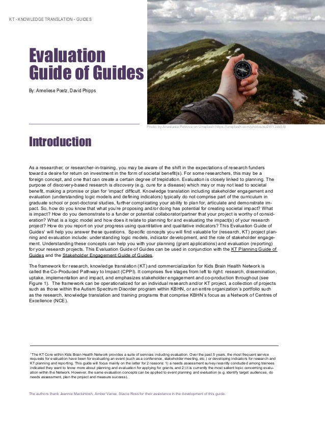 KT - KNOWLEDGE TRANSLATION - GUIDES Evaluation Guide of Guides By: Anneliese Poetz, David Phipps Photo by Anastasia Petro...