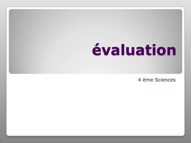 évaluation     4 ème Sciences