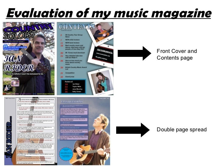 Evaluation of my music magazine Front Cover and Contents page Double page spread
