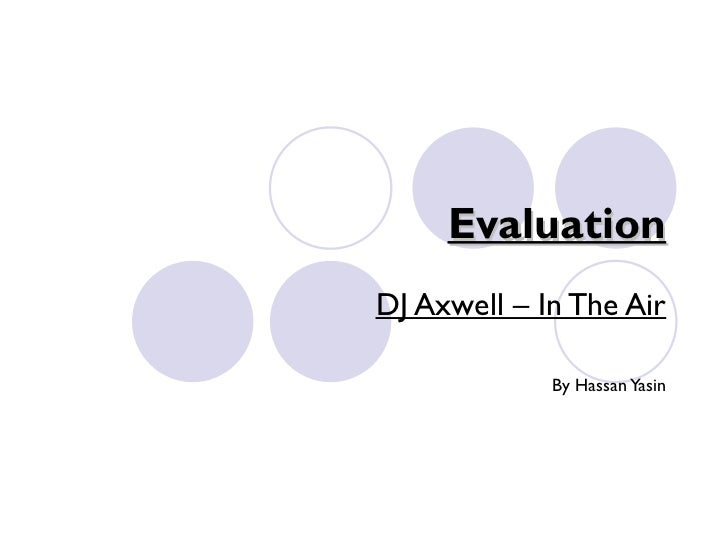 Evaluation DJ Axwell – In The Air By Hassan Yasin