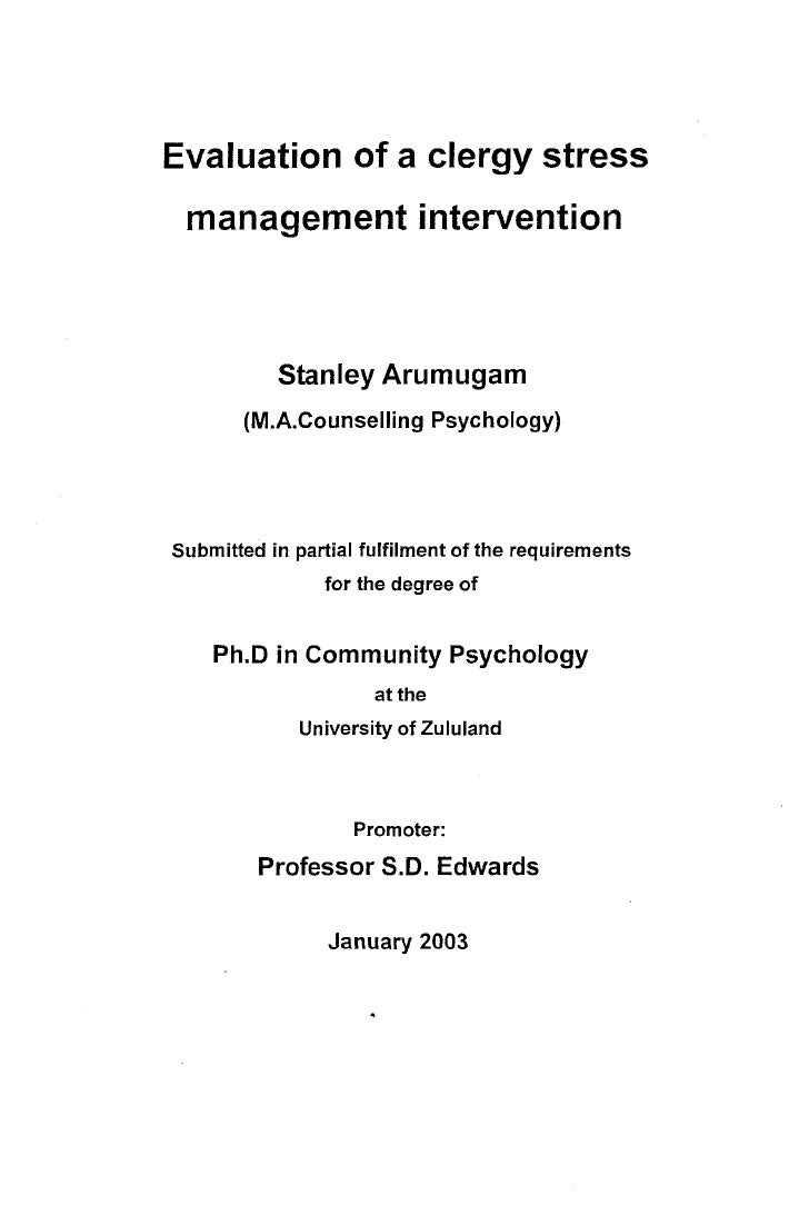 Evaluation of a clergy stress management intervention           Stanley Arumugam       (M.A.Counselling Psychology)Submitt...