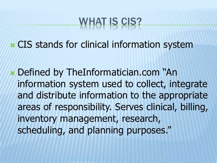 Evaluation Of A Clinical Information System Cis