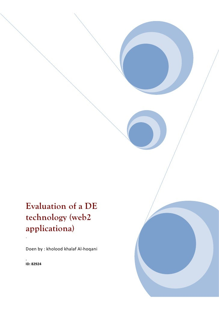 Evaluation of a DE technology (web2 applicationa) .  Doen by : kholood khalaf Al-hoqani . ID: 82924