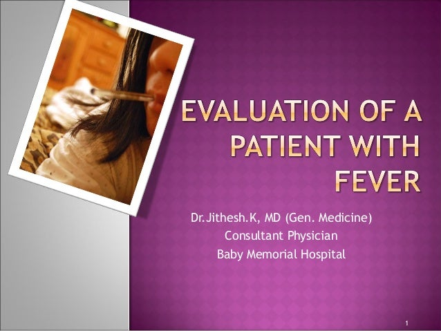 Dr.Jithesh.K, MD (Gen. Medicine) Consultant Physician Baby Memorial Hospital 1